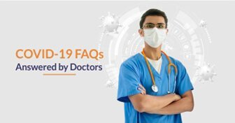 FAQs about Covid-19 – Answered by Doctors | May 2020